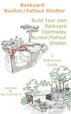 Backyard Bunker/Fallout Shelter Build Your Own Backyard ...