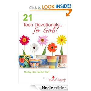 21 Teen Devotionals...For Girls! (True Beauty Books)