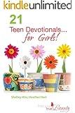 21 Teen Devotionals...For Girls! (True Beauty Books)