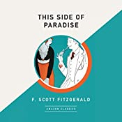 This Side of Paradise (AmazonClassics Edition) | [F. Scott Fitzgerald]