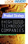 Product Strategy for High Technology...