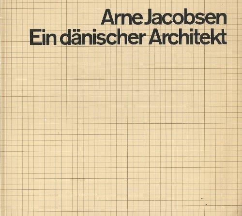 Arne Jacobsen, Ein dänischer Architekt