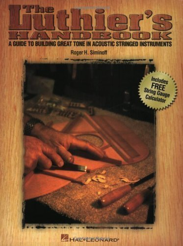 Luthier's Handbook: Guide to Building Great Tone in Acoustic Stringed Instruments