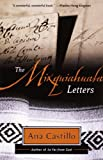 The Mixquiahuala Letters (0385420137) by Castillo, Ana