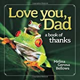 Love You, Dad: A Book of Thanks