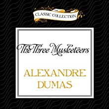The Three Musketeers (       UNABRIDGED) by Alexandre Dumas Narrated by Michael Page