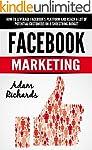 Facebook: Facebook Marketing: How To...