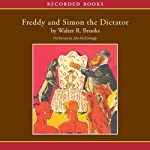 Freddy and Simon the Dictator | Walter Brooks