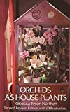 img - for Orchids as House Plants by Rebecca Tyson Northen (1976-06-01) book / textbook / text book