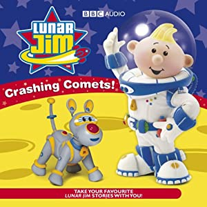 Lunar Jim: Crashing Comets | [BBC Audiobooks]