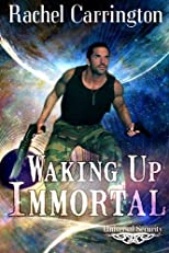 Waking Up Immortal (Universal Security)