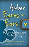 Amber Earns Her Ears: My Secret Walt Disney World Cast Member Diary