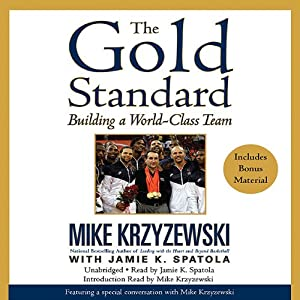 The Gold Standard: Building a World-Class Team | [Mike Krzyzewski]