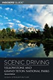 img - for Scenic Driving Yellowstone and Grand Teton National Parks, 2nd (Scenic Routes & Byways) book / textbook / text book