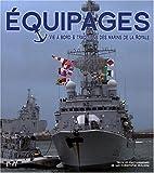 echange, troc Luc-Christophe Guillerm - Equipages : Vie à bord et traditions des marins de la Royale