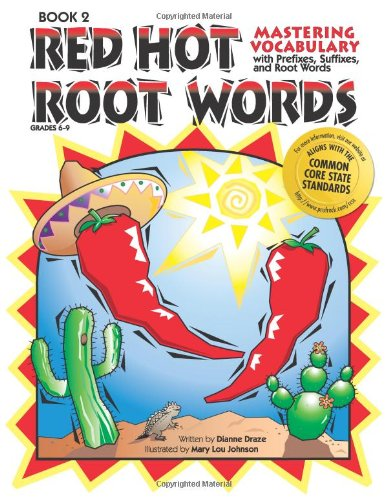 Red Hot Root Words: Mastering Vocabulary With Prefixes, Suffixes And Root Words (Book 2) (Red Words compare prices)