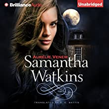 Samantha Watkins, Book 1: Chronicles of an Extraordinary Ordinary Life Audiobook by Aurélie Venem, Stacey E. Battis - translator Narrated by Amy McFadden
