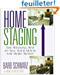 Home Staging: The Winning Way To Sell...