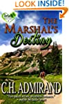 The Marshal's Destiny (Irish Western...