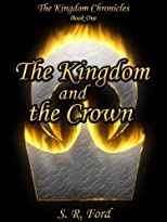 The Kingdom and the Crown