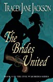 img - for The Brides United (The Civil War Brides) book / textbook / text book