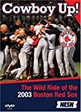 MLB - Boston Red Sox - Cowboy Up! The Wild Ride of 2003