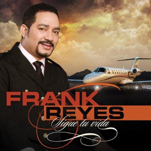 Frank Reyes - Sigue Tu Vida - Zortam Music