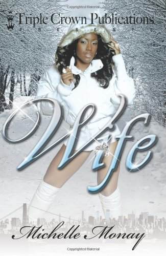 Wife (Triple Crown Publications Presents)