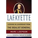 Lafayette: Lessons in Leadership from the Idealist General (World Generals (Palgrave MacMillan))