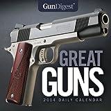 Gun Digest Great Guns 2014 Daily Calendar