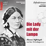 Die Lady mit der Lampe. Florence Nightingale und das Tortendiagramm (Frauen - einfach genial) | Barbara Sichtermann,Ingo Rose