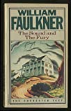 The Sound and the Fury (0394747747) by Faulkner, William