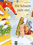 img - for Ein Schwein zieht ein. book / textbook / text book