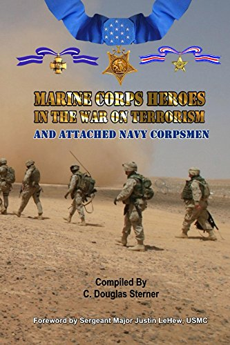 Free Kindle Book : Marine Corps Heroes in the War on Terrorism: And Attached Navy Corpsmen
