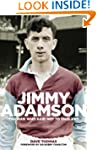 Jimmy Adamson: The Man who said 'No'...