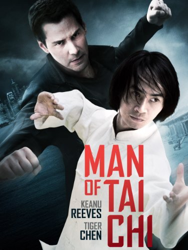 Amazon.com: Man of Tai Chi: Tiger Hu Chen, Keanu Reeves, Iko Uwais