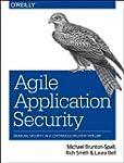 Agile Application Security: Enabling...