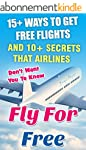 Fly For Free: 15+ Ways To Get Free Fl...