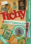 Itchy Nottingham: A City and Entertai...