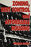 Zoning, Rent Control, and Affordable Housing (Studies in Church History; 26)