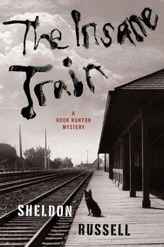 The Insane Train (Hook Runyon Mysteries)