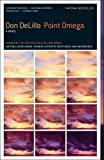 Point Omega: A Novel (English Edition)