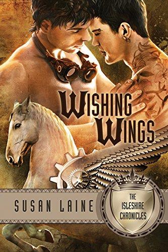 Susan Laine - Wishing Wings (Isleshire Chronicles Book 2)