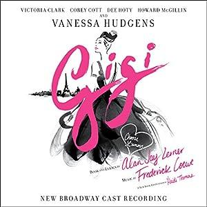 Gigi ( Broadway Cast Recording)