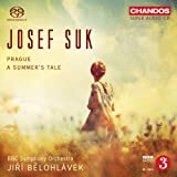 Suk: Prague/ Summers Tale (Orchestral Works) (BBC Symphony Orchestra; Ji� Blohl�vek) (Chandos: CHSA 5109)