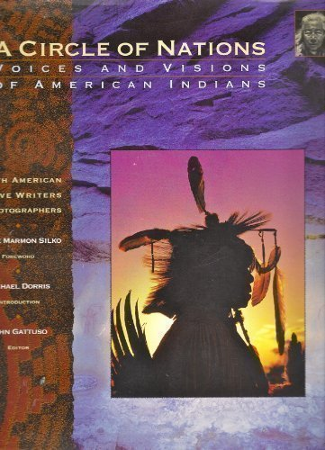 A Circle of Nations: Voices and Visions of American Indians (The Earthsong Collection)