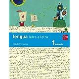 Lengua: Letra a letra. 1 Primaria. Savia. Trimestres