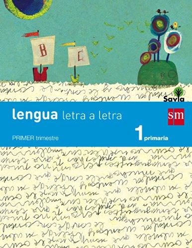 Lengua: letra a letra. 1 Primaria. Savia