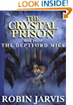 The Crystal Prison (The Deptford Mice...