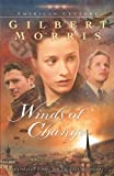 Winds of Change (Originally A Time of War) (American Century Series #5)